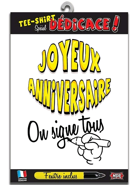 tee-shirt joyeux anniversaire on signe