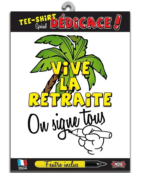 tee-shirt retraite on signe